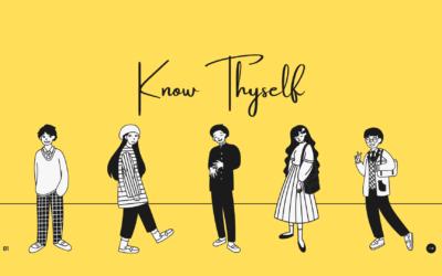 Know Thyself – Part 2