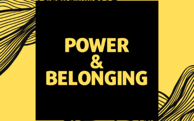 Power and Belonging