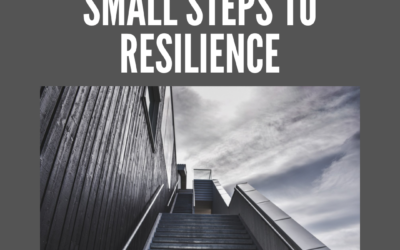 Small Steps to Resilience