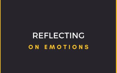 Reflecting on Emotions