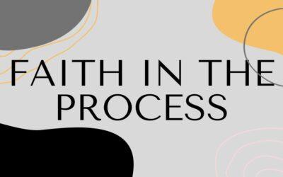 Faith in the Process