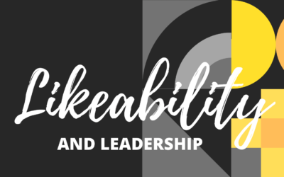 Likeability and Leadership