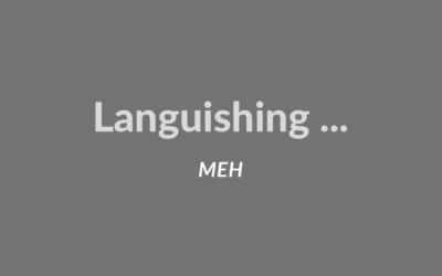 Languishing… meh