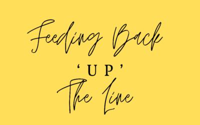 Feeding back 'up' the line