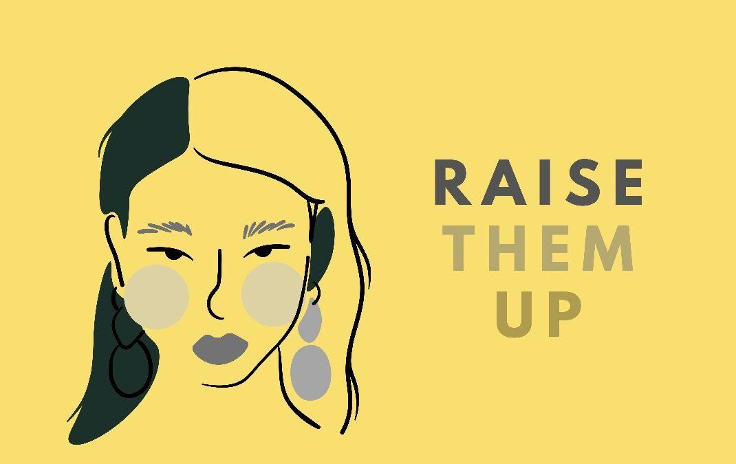 Raise Them Up!