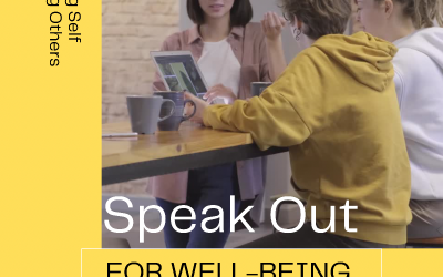 Speak Out for Well-being